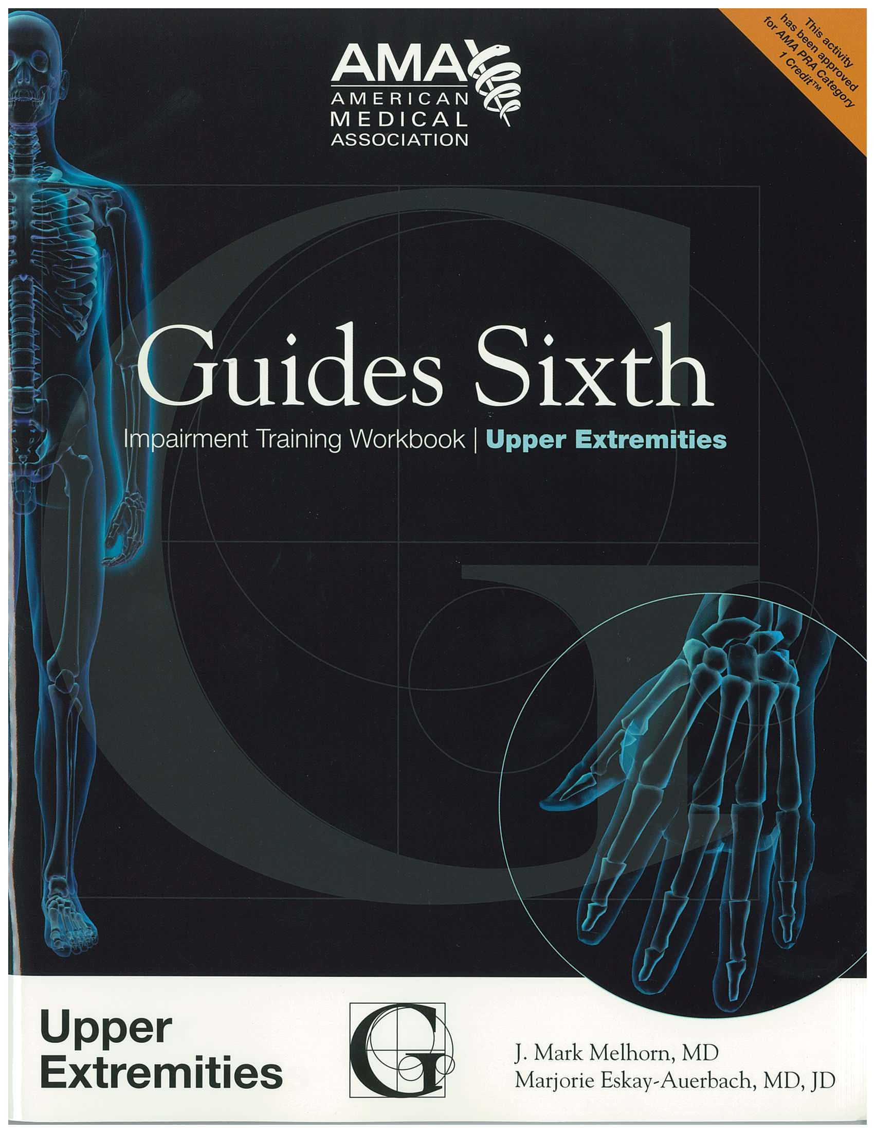 Guides Sixth Impairment Training Workbook: Upper Extremities - Featured Image