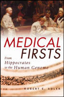 Medical Firsts: From Hippocrates to the Human Genome - Featured Image